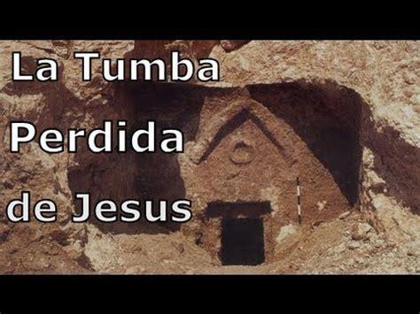 la tumba perdida 8425347300 la tumba perdida de jesus en talpiot maria magdalena y el grial watches and jesus