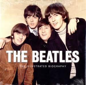 the beatles biography in english wikipedia the beatles the illustrated biography usa book 486651