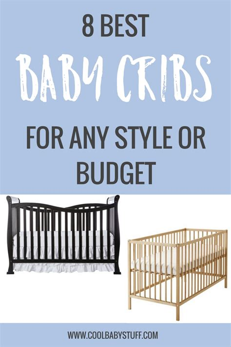 What Is The Best Baby Crib To Buy by 5 Best Baby Cribs For Any Nursery Cool Baby Stuffcool