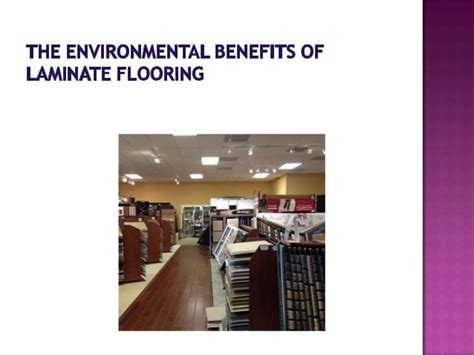 benefits of laminate flooring the environmental benefits of laminate flooring