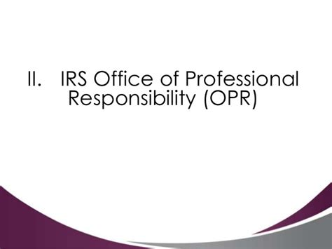 Office Of Professional Conduct irs penalties and opr office of professional responsibility