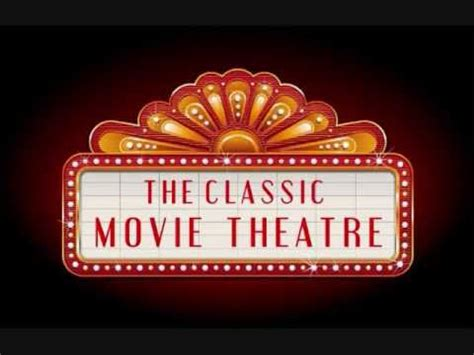 classic films to watch channel3youtube commercial the classic movie theatre