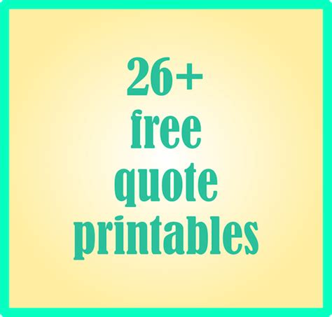 printable quotes with pictures 26 free quote printables and quote journaling cards