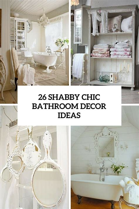 26 Adorable Shabby Chic Bathroom D 233 Cor Ideas Shelterness Shabby Chic Small Bathroom Ideas