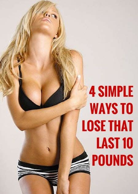 Lose 10 Pounds In 4 Hours Salt Water Detox by Get Fit 4 Simple Ways To Lose That Last 10 Pounds