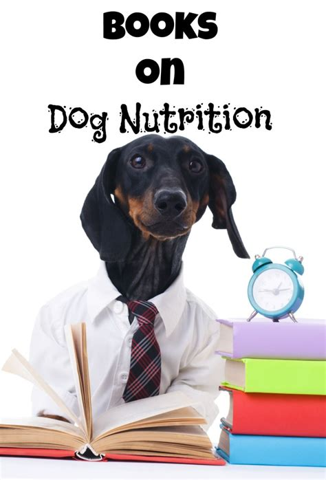 in our dogs books best books on nutrition dogvills
