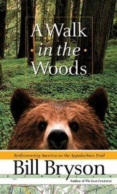 a walk in the woods audiobook free a walk in the woods by bill bryson james v brown library