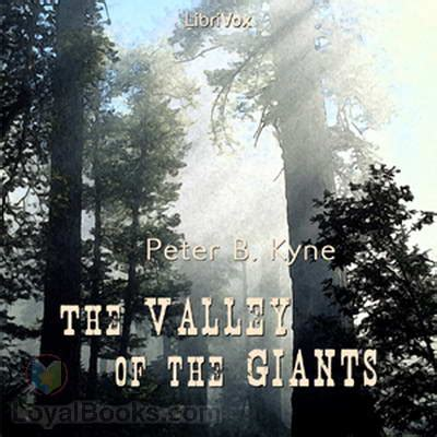 the valley of the giants books the valley of the giants by b kyne free at loyal