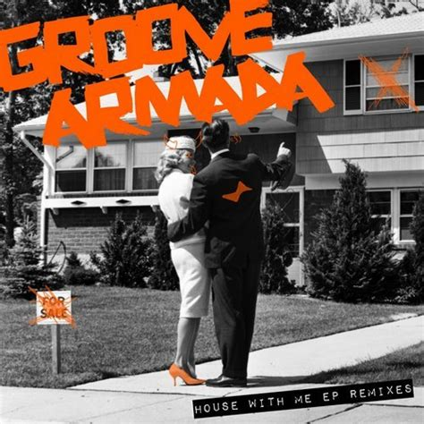 groove armada groove armada house with me remixes crssbeat