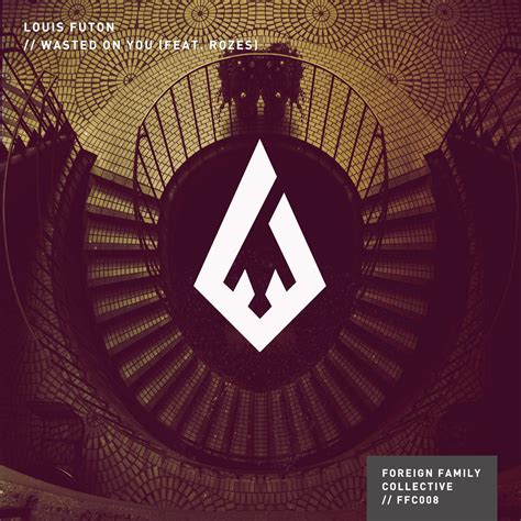 Louis Futon by Future Louis Futon Wasted On You Feat Rozes The