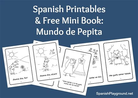 free spanish books for kids spanish mini books and activities mundo de pepita