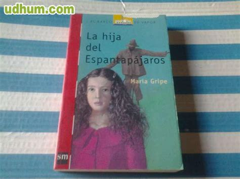 libro la hija del espantapajaros la hija del espantap 193 jaros