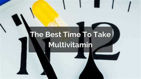When Is The Best Time To Use A Detox Tea by What Is The Best Time To Take Multivitamin