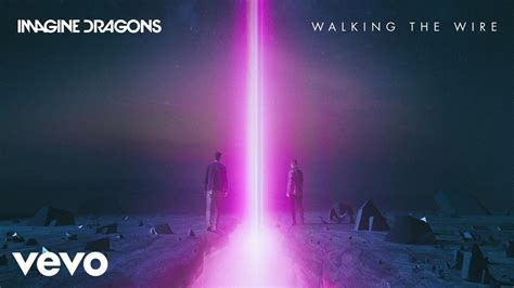 testo di imagine imagine dragons walking the wire traduzione in italiano