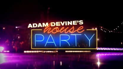 adam devine s house party file adam devine s house party png wikipedia
