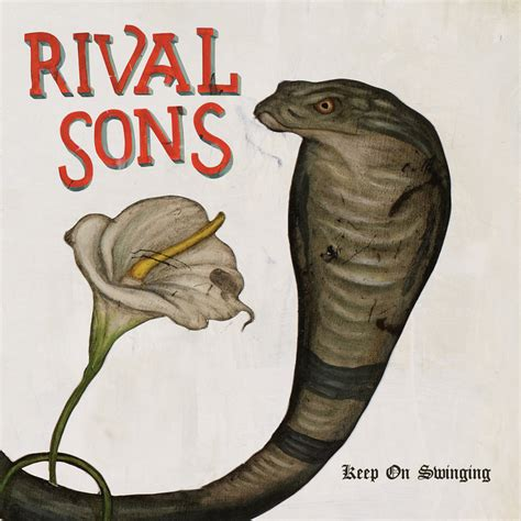 comfort keepers naas rival sons keep on swinging 28 images rival sons keep