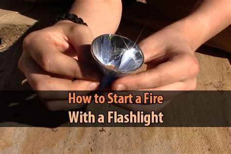 how to start a with a flashlight