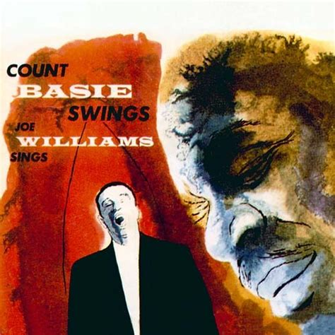 count basie swings joe williams sings count basie swings joe williams sings