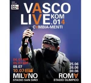 vasco live kom 2014 vasco live kom 014 vinci i biglietti concerto