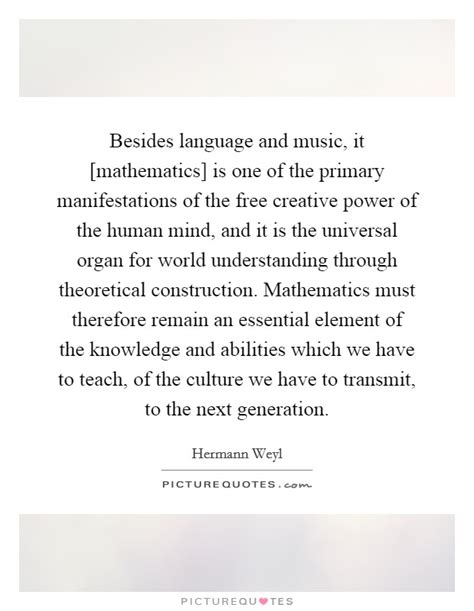 the world of a manifestation of creative power directive mind and ultimate purpose classic reprint books hermann weyl quotes sayings 18 quotations