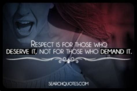 respect  earned   quotes quotesgram