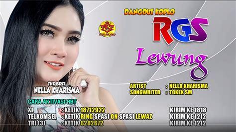 nella kharisma lewung dangdut koplo rgs youtube