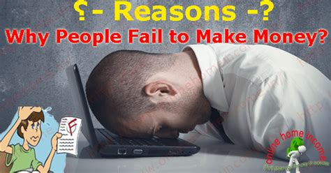 Make Money Online Discussion - 4 top reasons why people fail to make money online