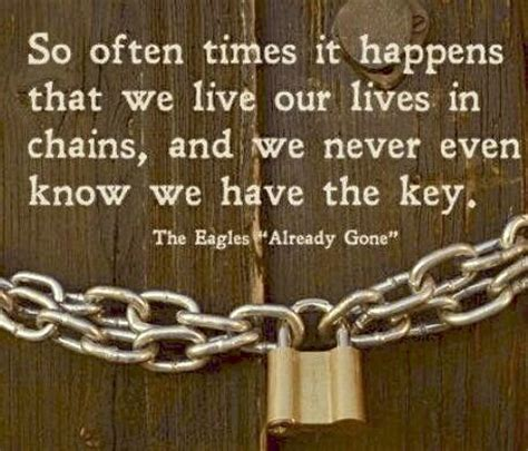 in chains so quot so often it happens that we live our lives in chains and