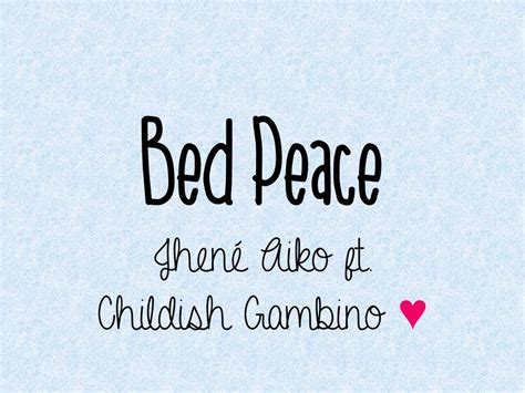 jhene aiko bed peace ft childish gambino lyrics youtube