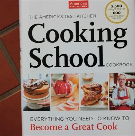 America S Test Kitchen by America S Test Kitchen Cooking School Cookbook Giveaway