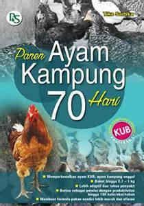 Buku Cerdas Beternak Ayam Buras Petelur Pedaging Ori R5 buku panen ayam kung 70 hari penebar swadaya