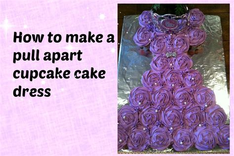 Pull Apart Cupcake Cake Dress   YouTube