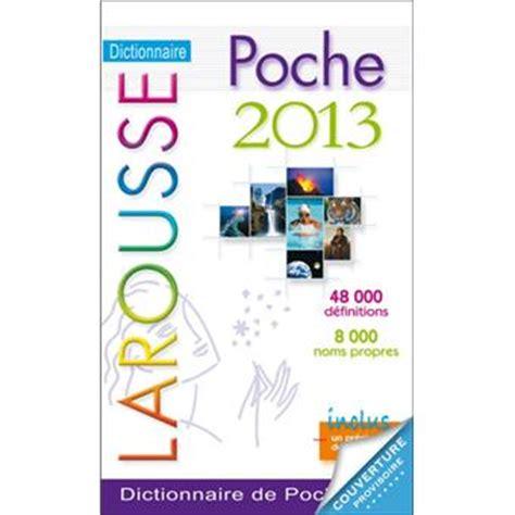 dictionnaire de poche larousse dictionnaire larousse de poche plus edition 2013 poche collectif achat livre prix fnac com
