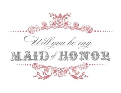 will you be my text free printable will you be my bridesmaid of honor