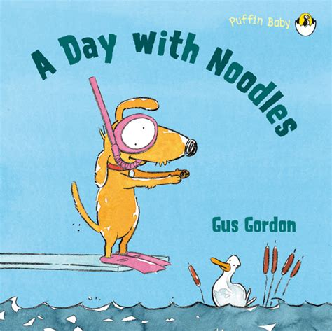 what you a gus murphy novel books gus gordon a day with noodles