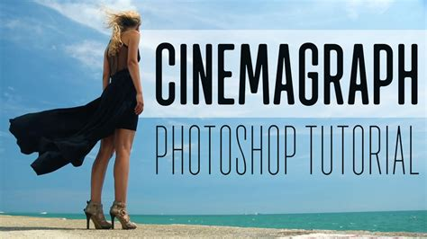 tutorial cinemagraph how to create a cinemagraph in adobe photoshop youtube