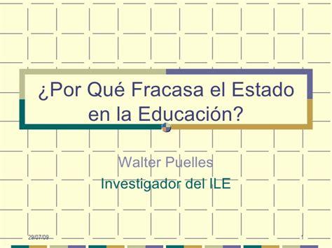 por qu fracas la 8494311115 por qu 233 fracasa el estado en la educaci 243 n