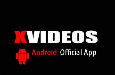 apk xvideo android apk app