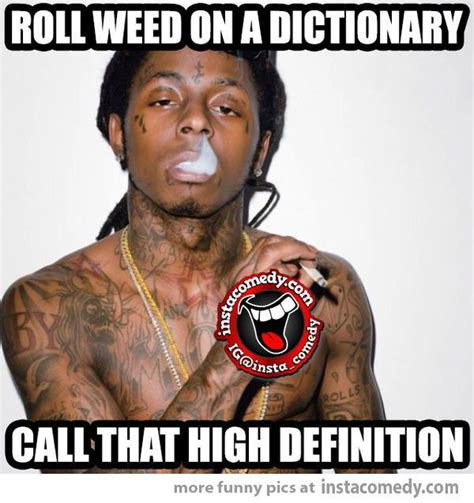 Lil Wayne Be Like Meme - 17 best images about lil wayne be like on pinterest to