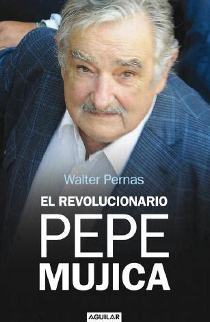 libro presidente lanzan libro sobre la vida del presidente pepe mujica entretenimiento