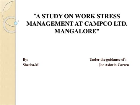 Stress Management Project Report Mba by Stress Management Project Presentation