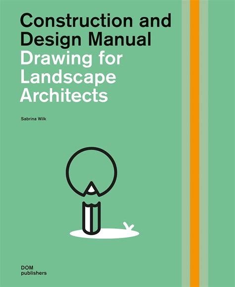 design management for architects 2nd edition drawing for landscape architects 2nd edition dom