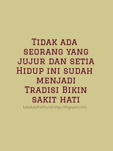 F Back Madu Sakit Hati 17 best images about kata katakan on quotes quotes and back to