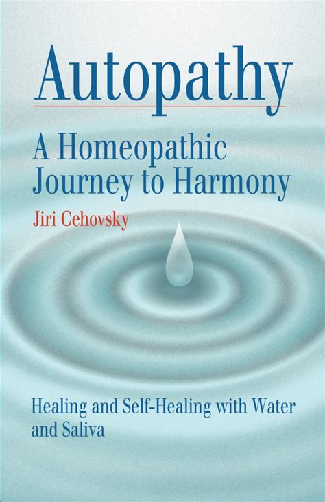 autopathy a homeopathic journey to harmony healing and