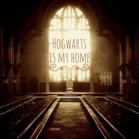 hogwarts is my home hogwarts is my home