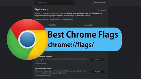 chrome flags  windows mac  android