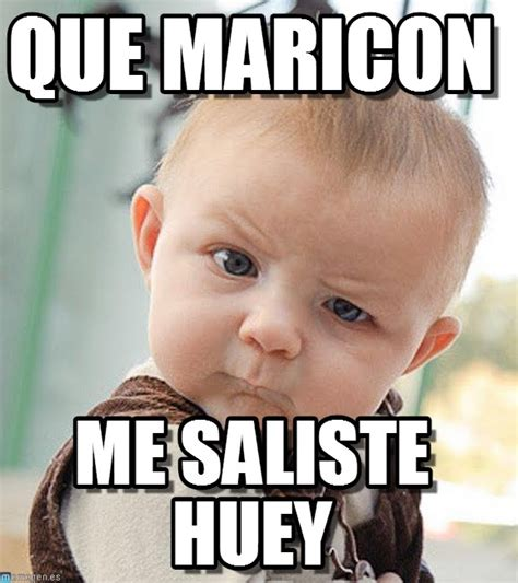 Maricon Meme - que maricon sceptical baby meme on memegen