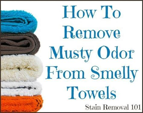 how to remove musty odor from smelly towels stains