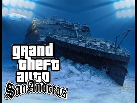 gta sa titanic underwater vidoemo emotional video unity