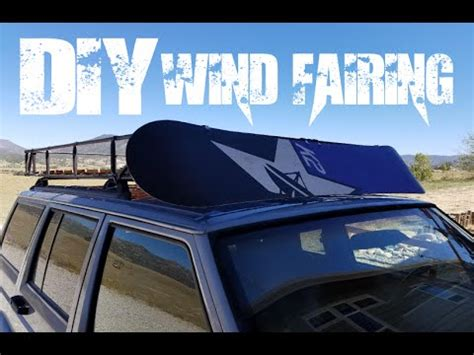 diy roof rack wind fairing from a snowboard wind screen
